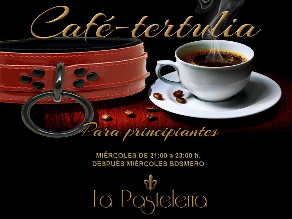 Café-tertulia para principiantes y Miércoles BDSMero @ La Pastelería