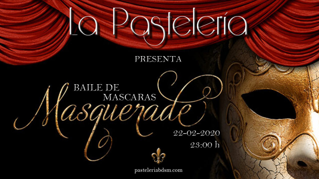 Gran Baile de Máscaras en La Pastelería @ La Pastelería